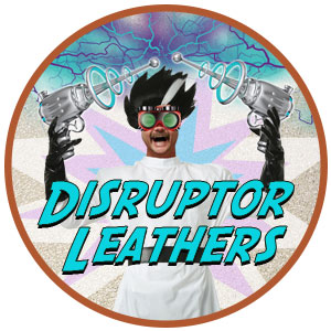 Disruptor Leather - special purchase leather